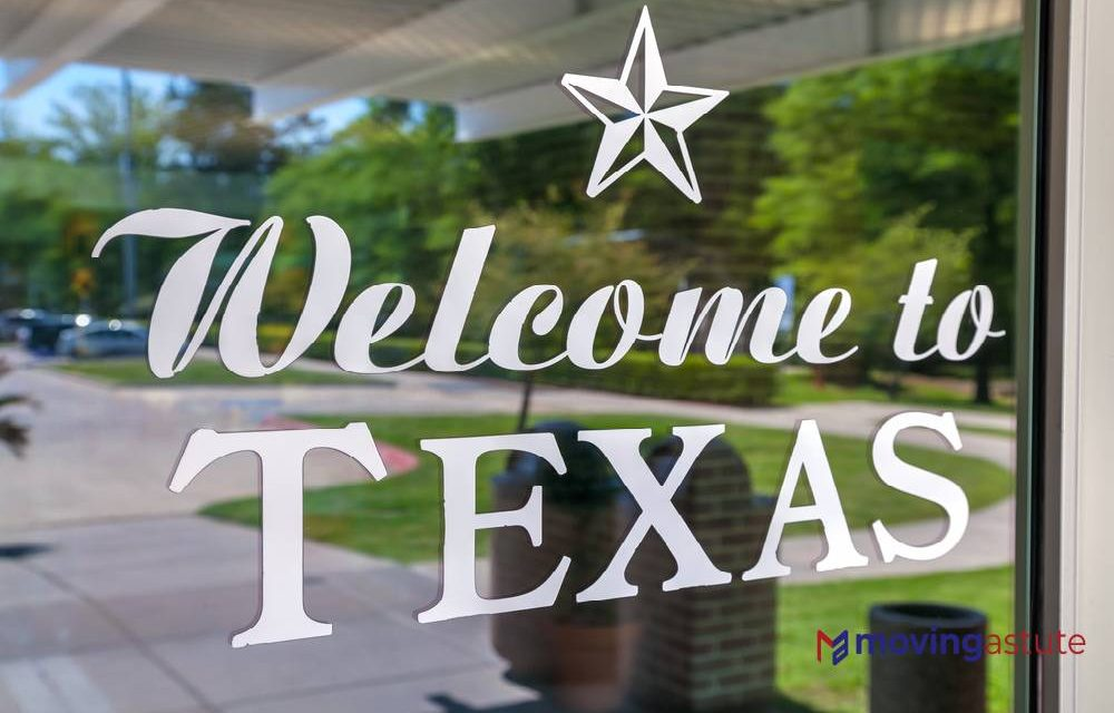 Moving to Texas – Relocation Guide for 2021