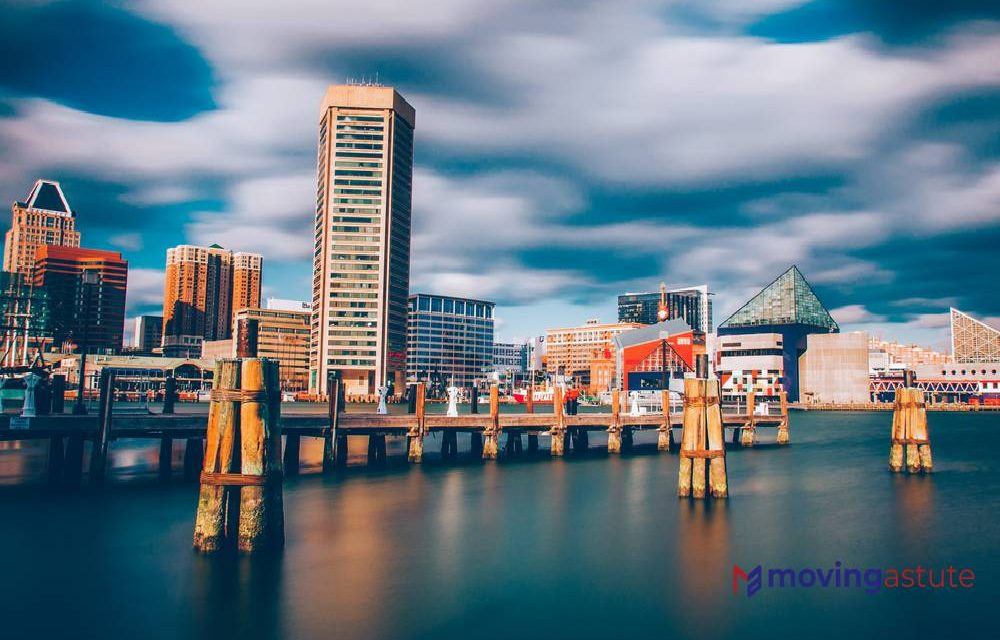 Moving to Baltimore – Relocation Guide for 2021