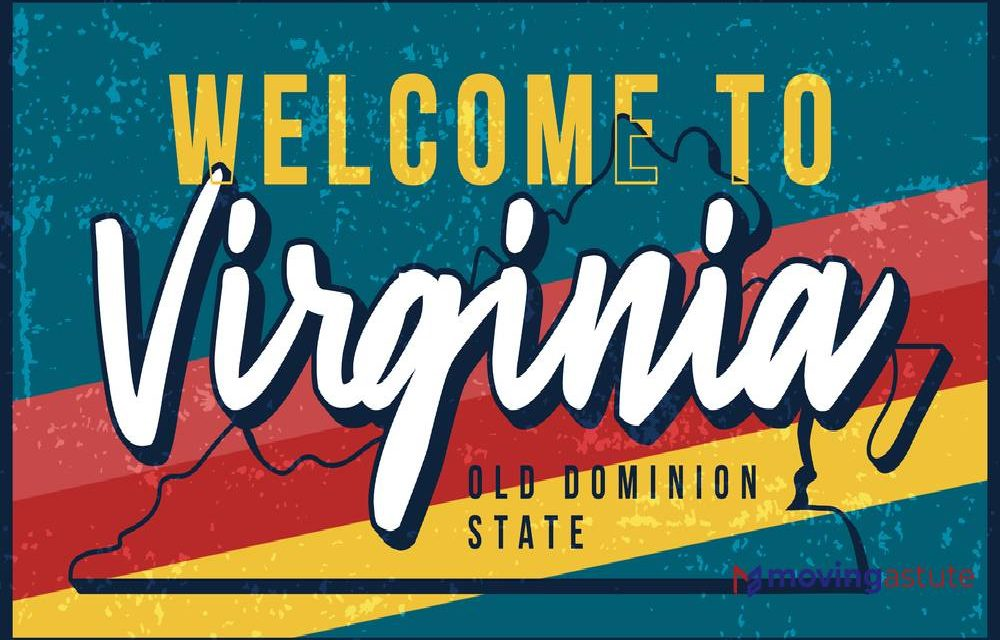 Moving To Virginia – Relocation Guide for 2021