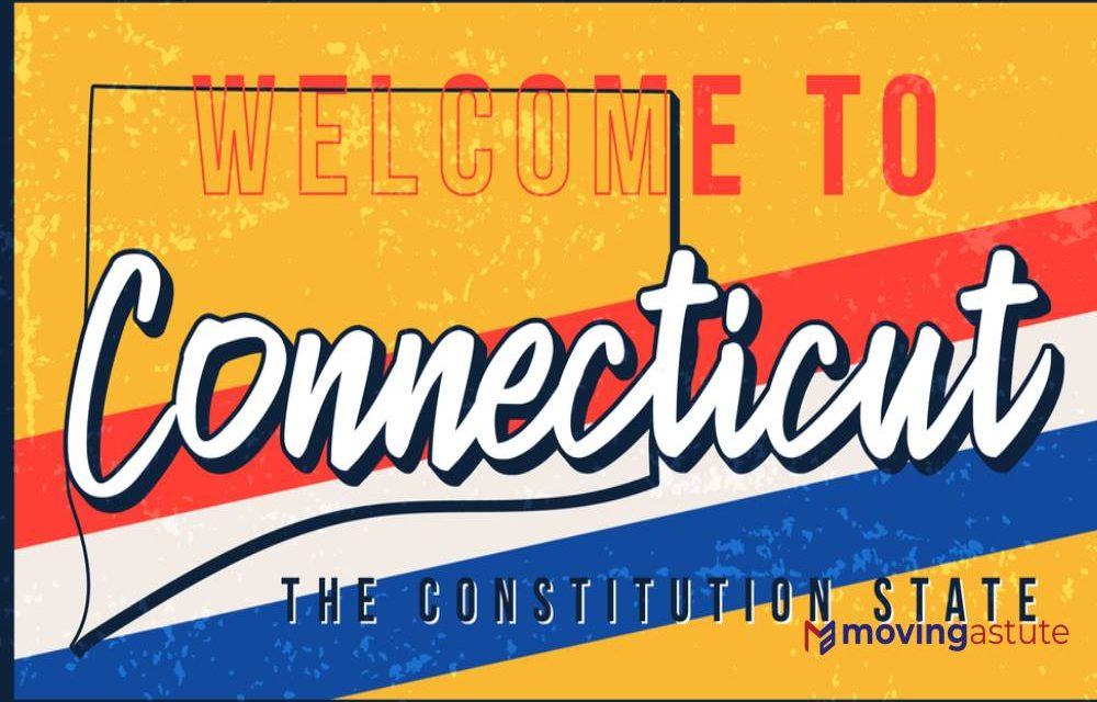 Moving To Connecticut – Relocation Guide for 2021